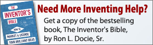 Get more inventing help with the Inventor's Bible